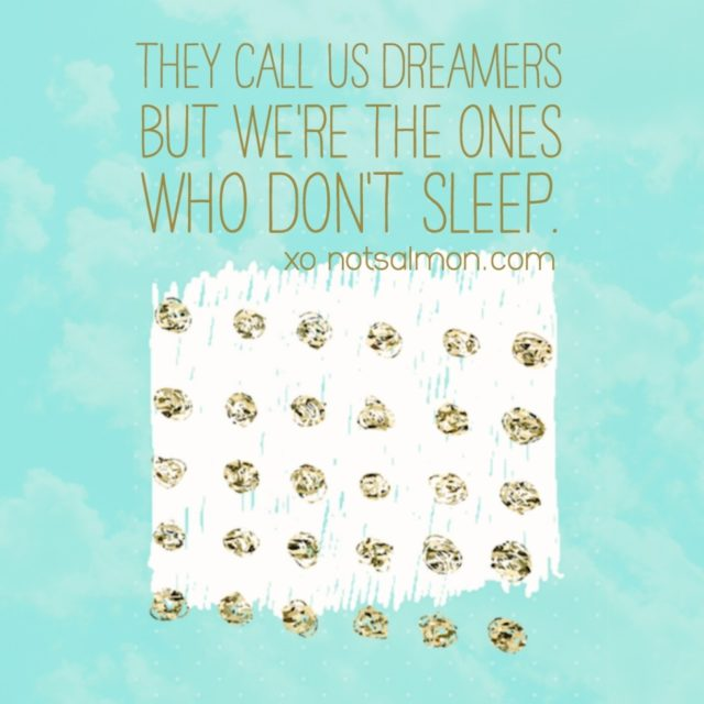 quote dreamers sleep
