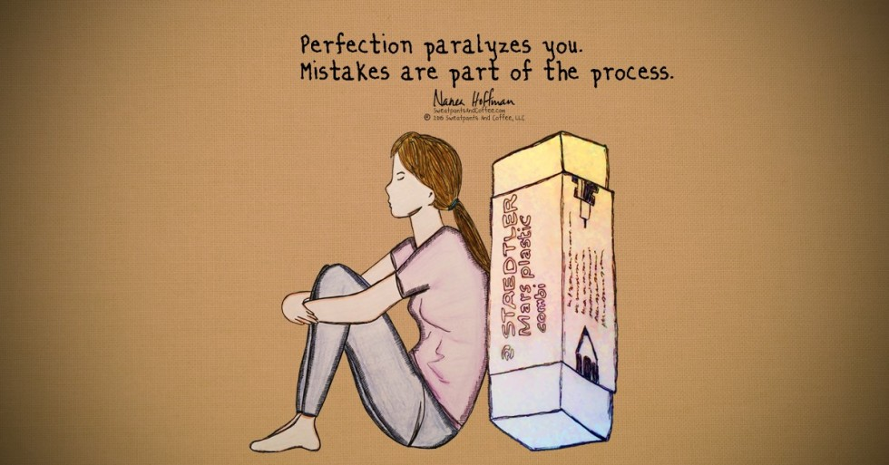 Don't Let Perfection Paralyze You