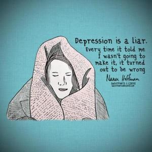 Depression is a Dirty Liar