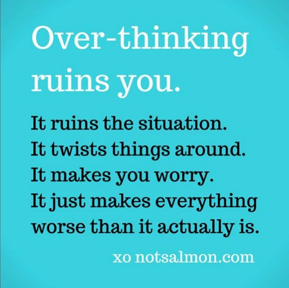 Over-Thinking Everything quotes