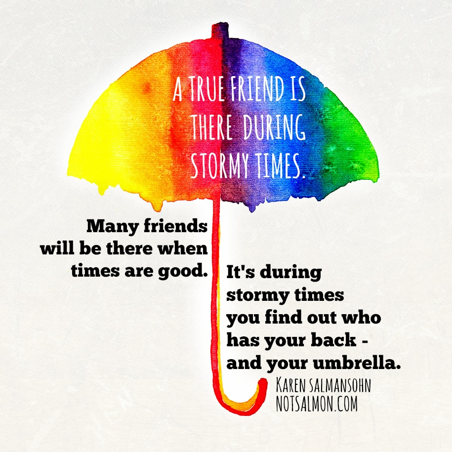 25 Inspirational Quotes about Friendship - Karen Salmansohn