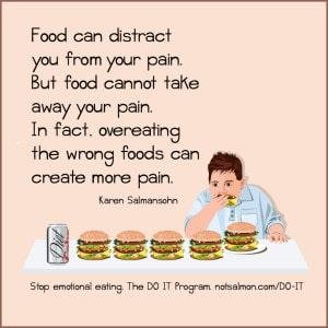 overeating quote karen salmansohn