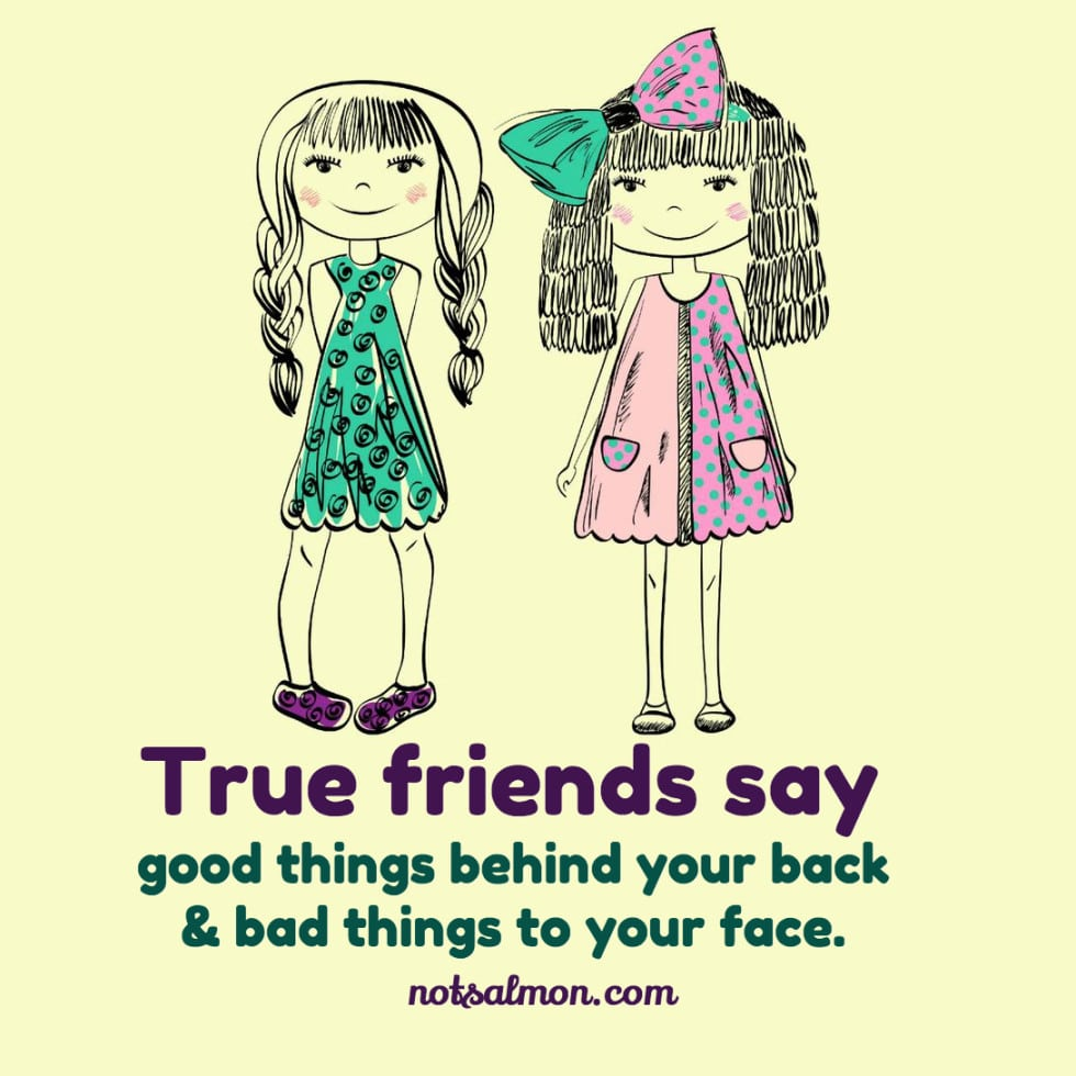 Good Quotes Bad Friends: 25 Inspirational Quotes About Friendship