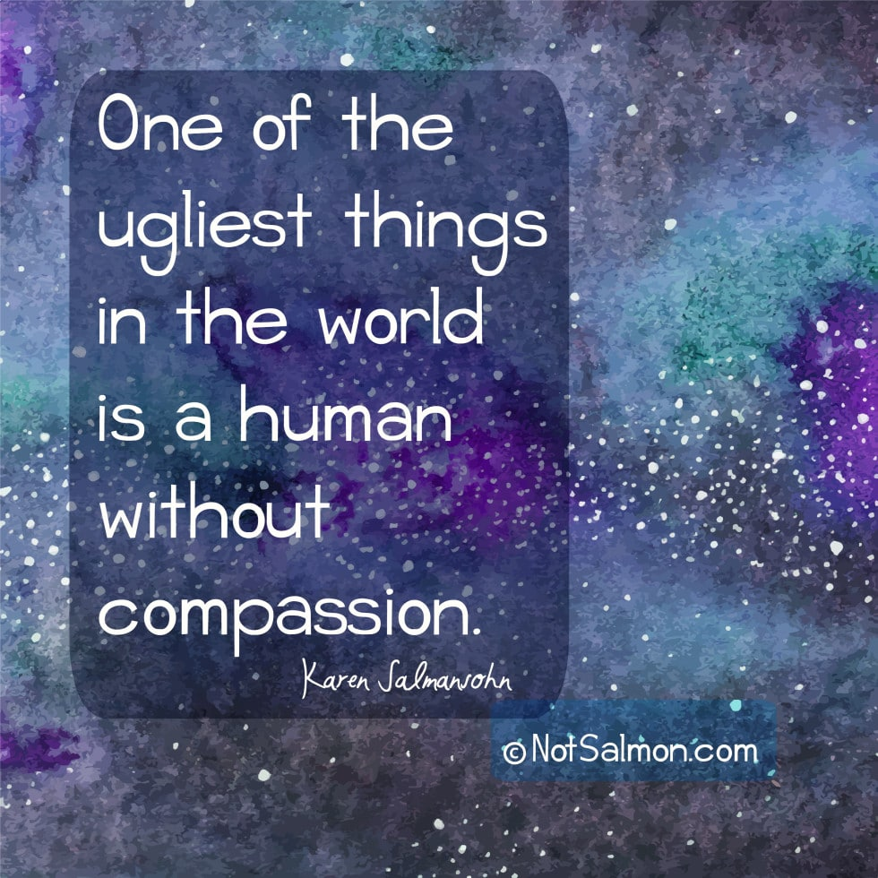 compassion quote karen salmansohn