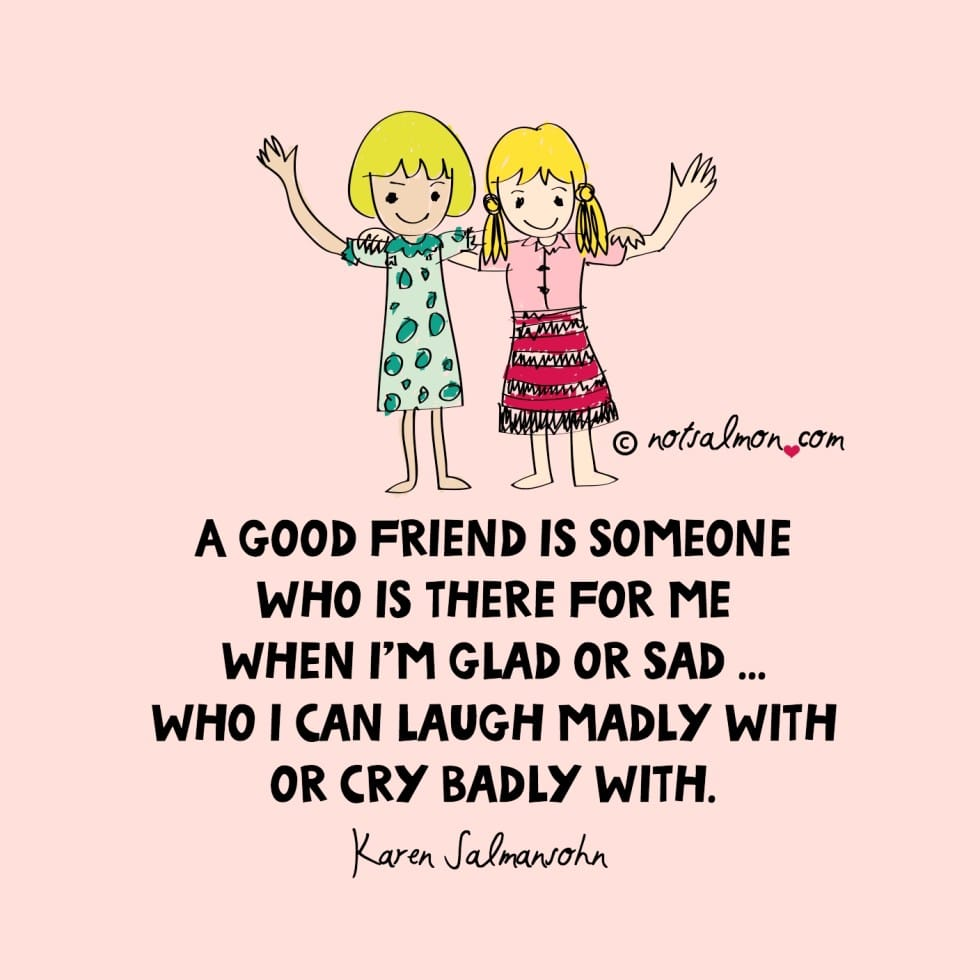 Quotes About Friends: 25 Best Quotes On Friendship (For Uplifting Friends