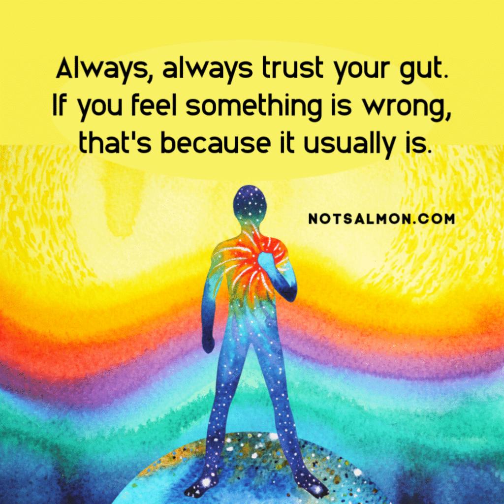 trust your gut wisdom Karen Salmansohn NotSalmon.com