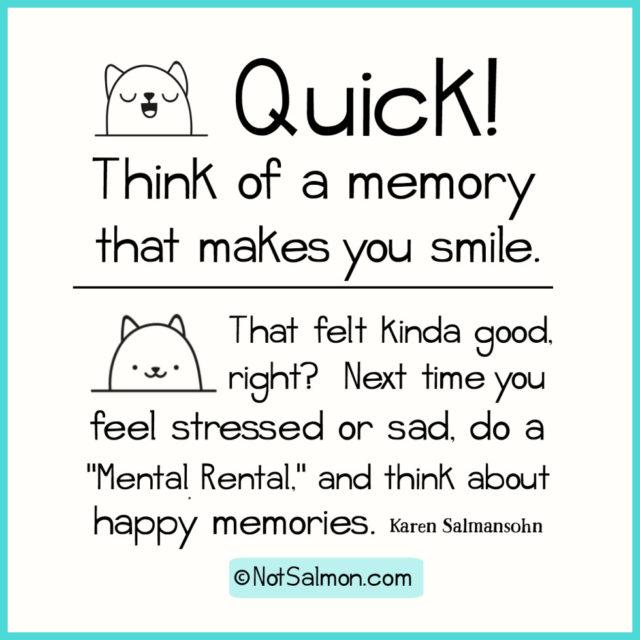 quote memory smile mental rental