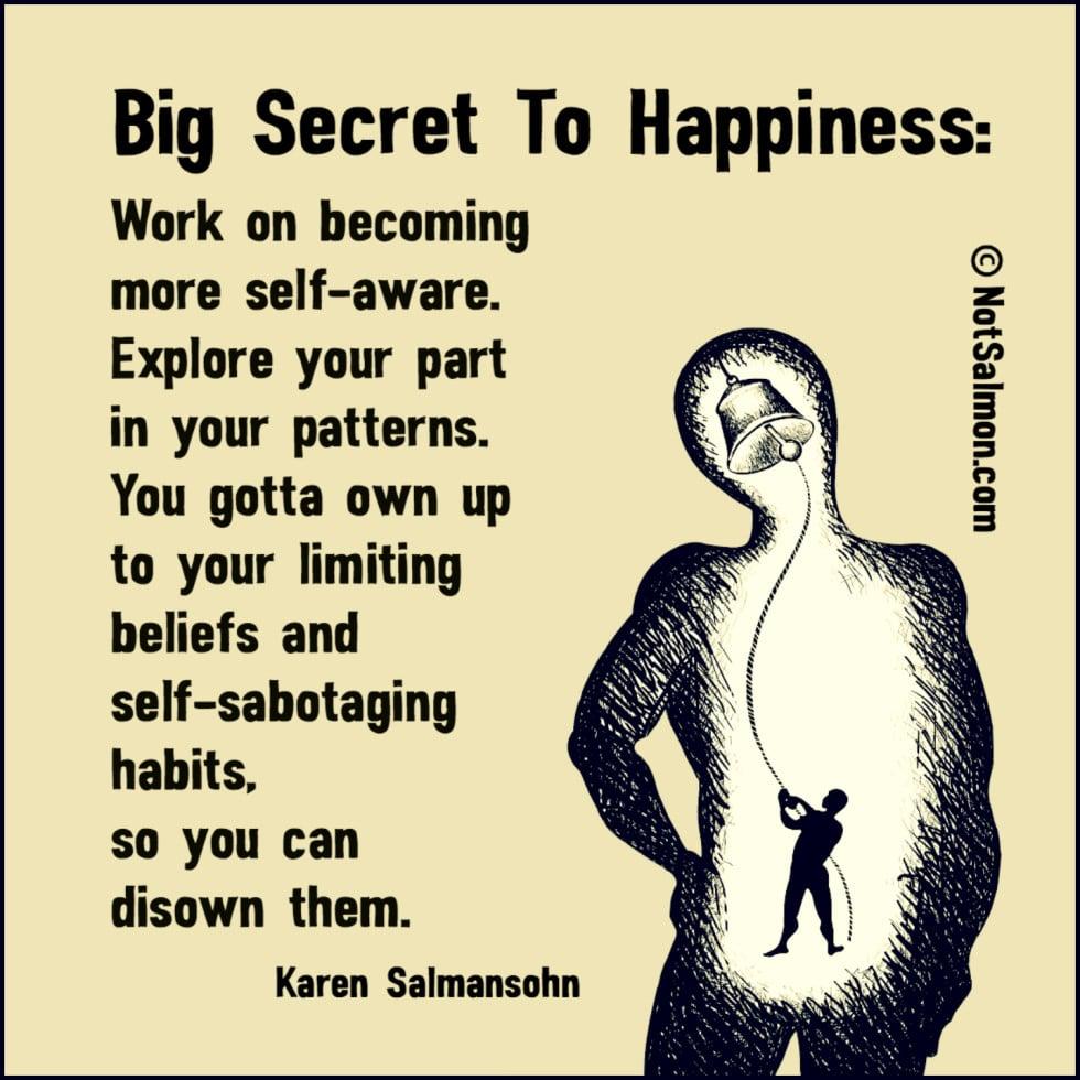 big secret to happiness saying
