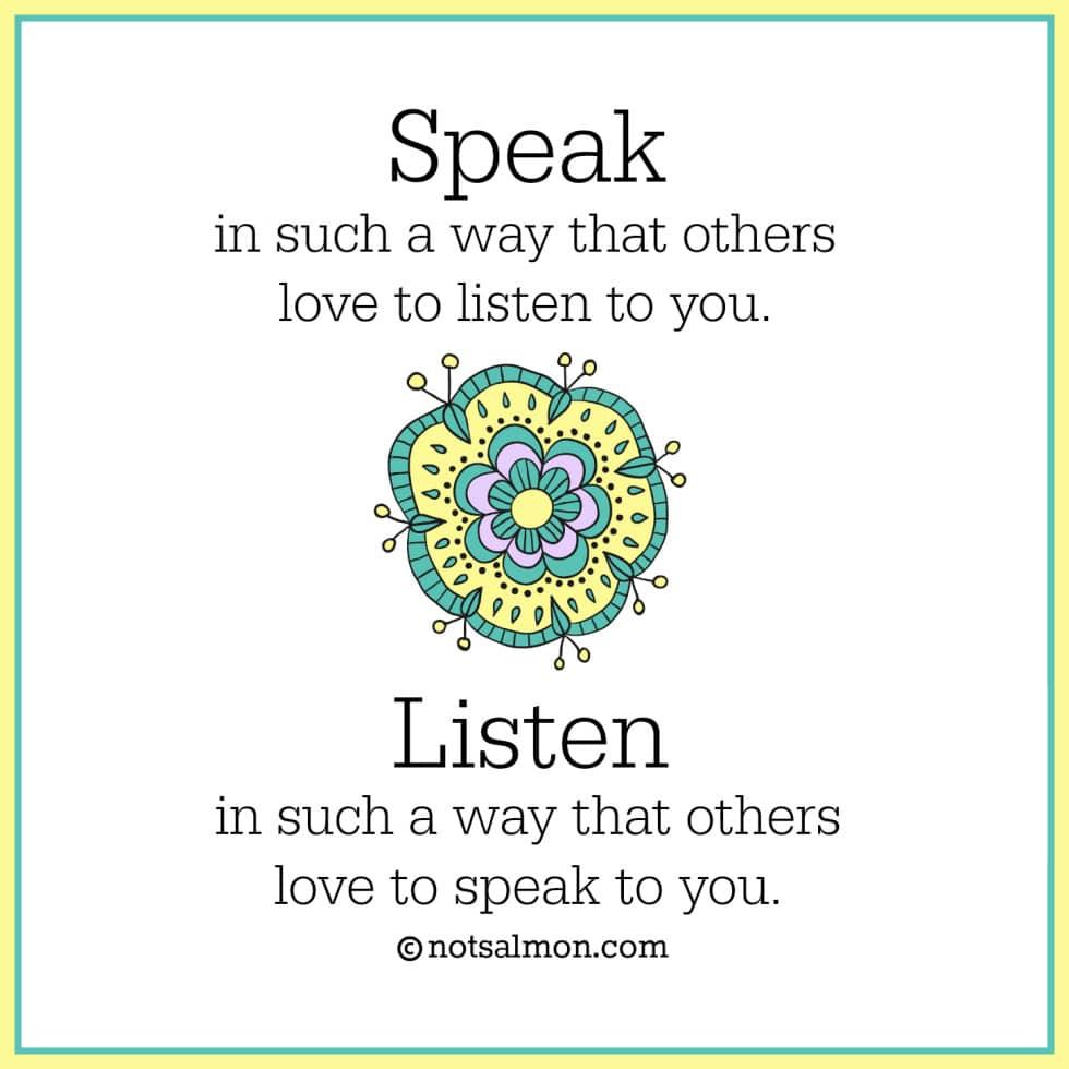 speak listen quote karen salmansohn