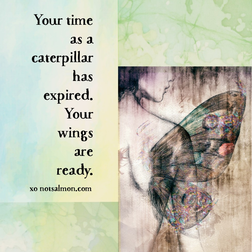 quotes caterpillar wings ready
