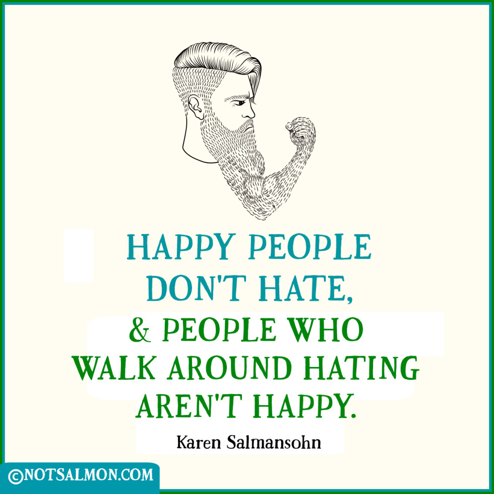 QUOTE about people who hate