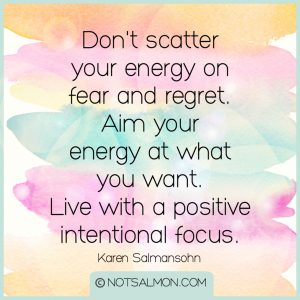 focus on what you want karen salmansohn