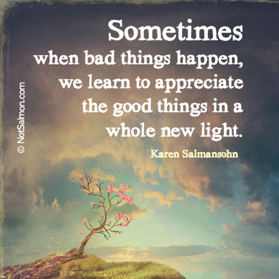 quote bad things good things saying