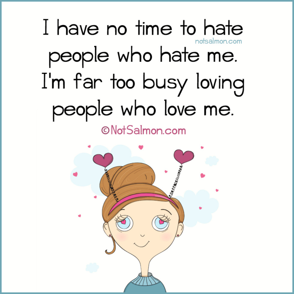 quote hate love busy