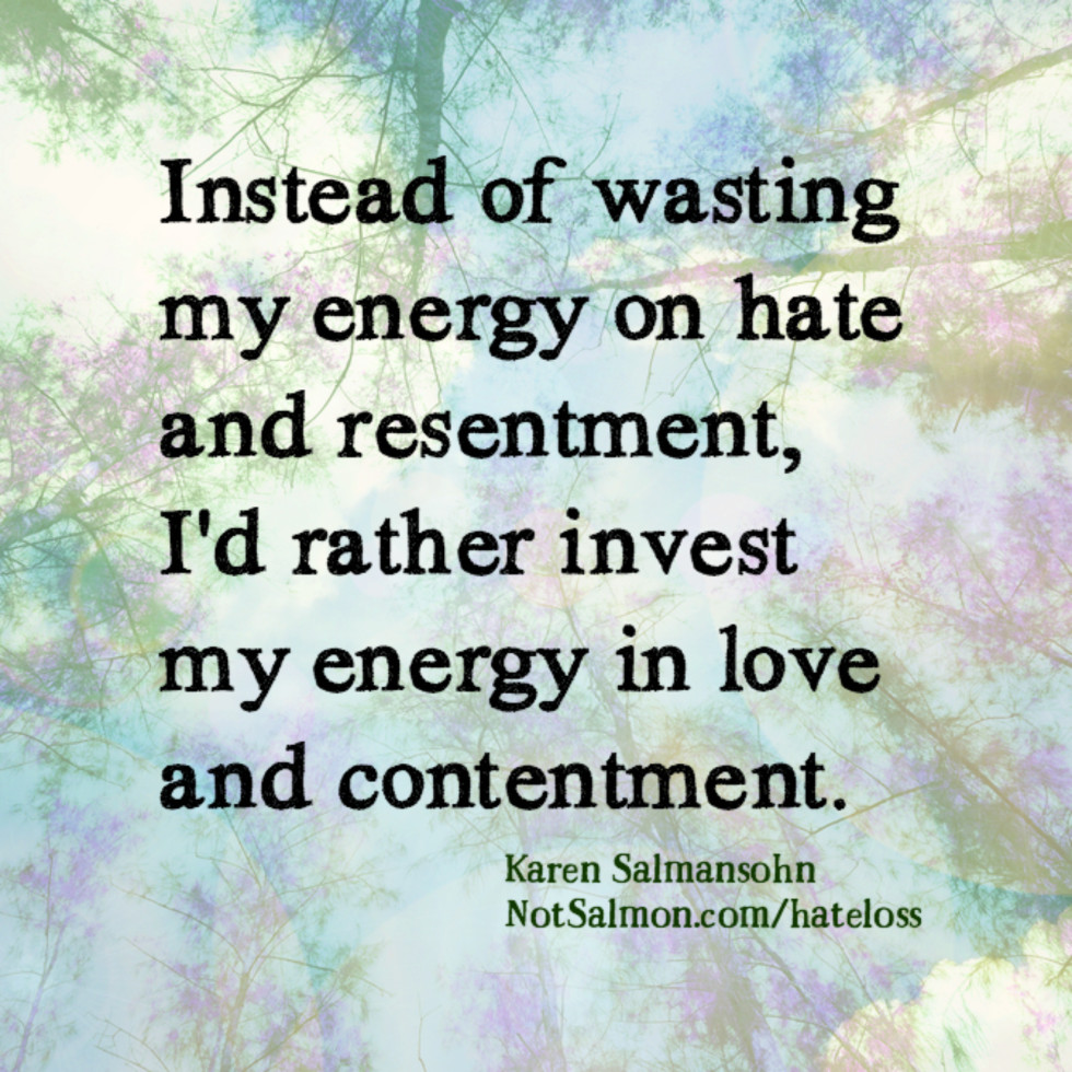 quote hate resentment energy love