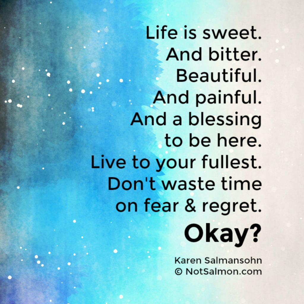 life is bitter and sweet quote