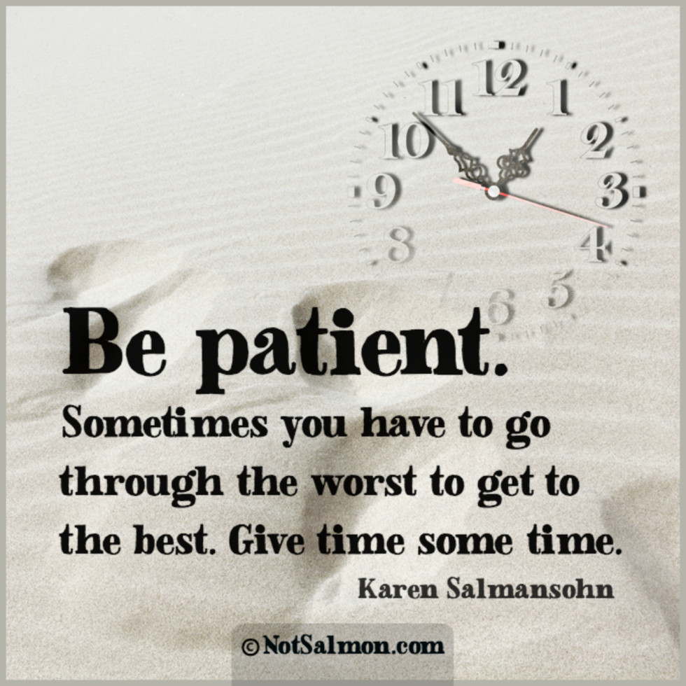 Quote Patient Sands Of Time