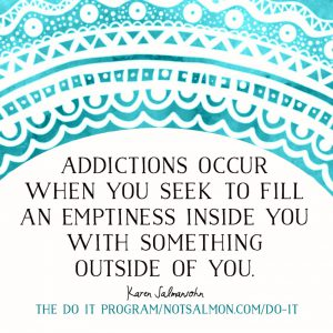 food addiction quote karen salmansohn