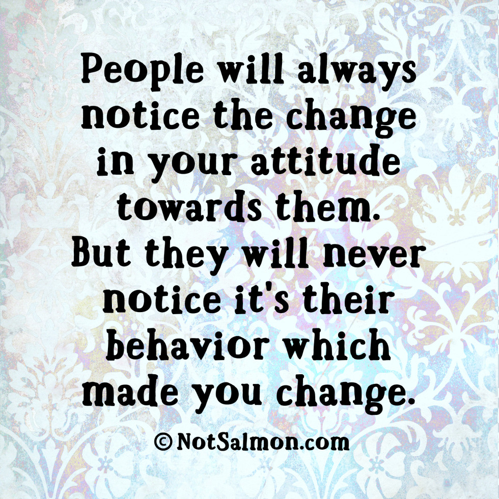 Quotes About People Who Notice: People Notice The Change Quote