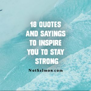Quotes About Staying Strong | 18 Quotes To Inspire You To Stay Strong Karen Salmansohn