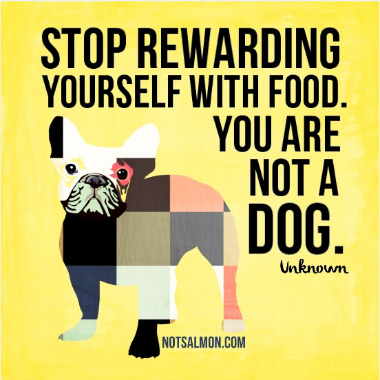 quote about binge eating reward dog
