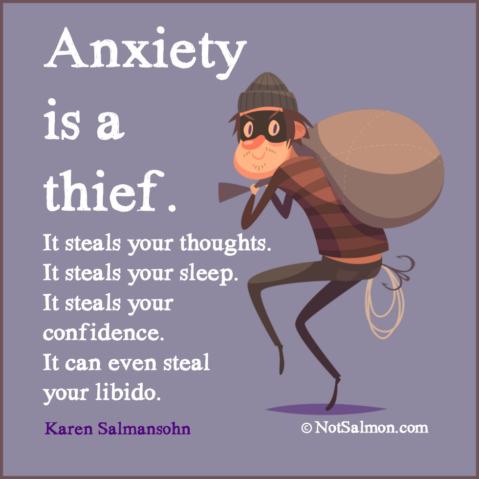 quote anxiety is a thief