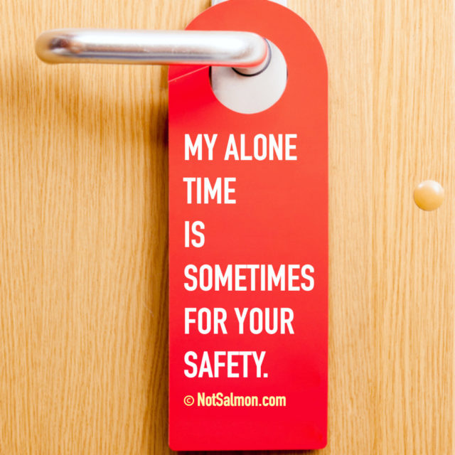 Alone Time Safety