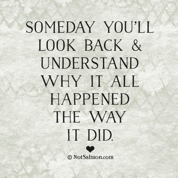 Quotes About People Who Notice: Someday You'll Look Back
