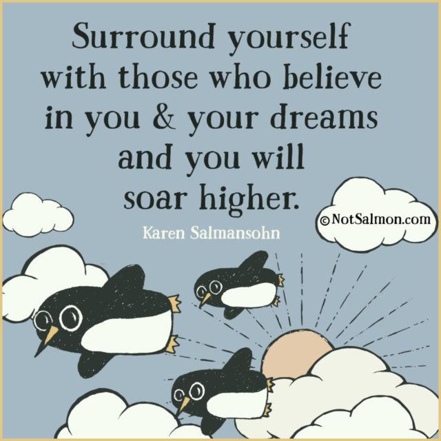 quote believe surround dreams penguins