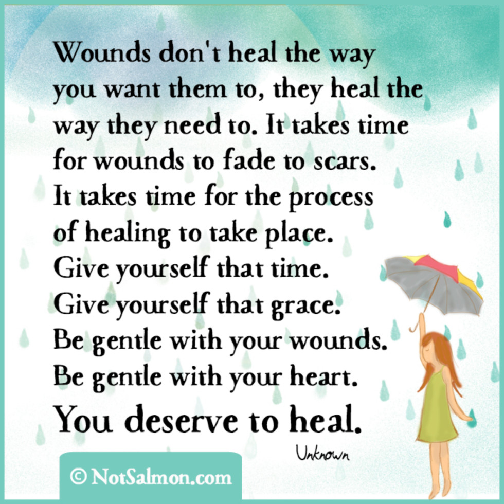 quote heal wounds deserve