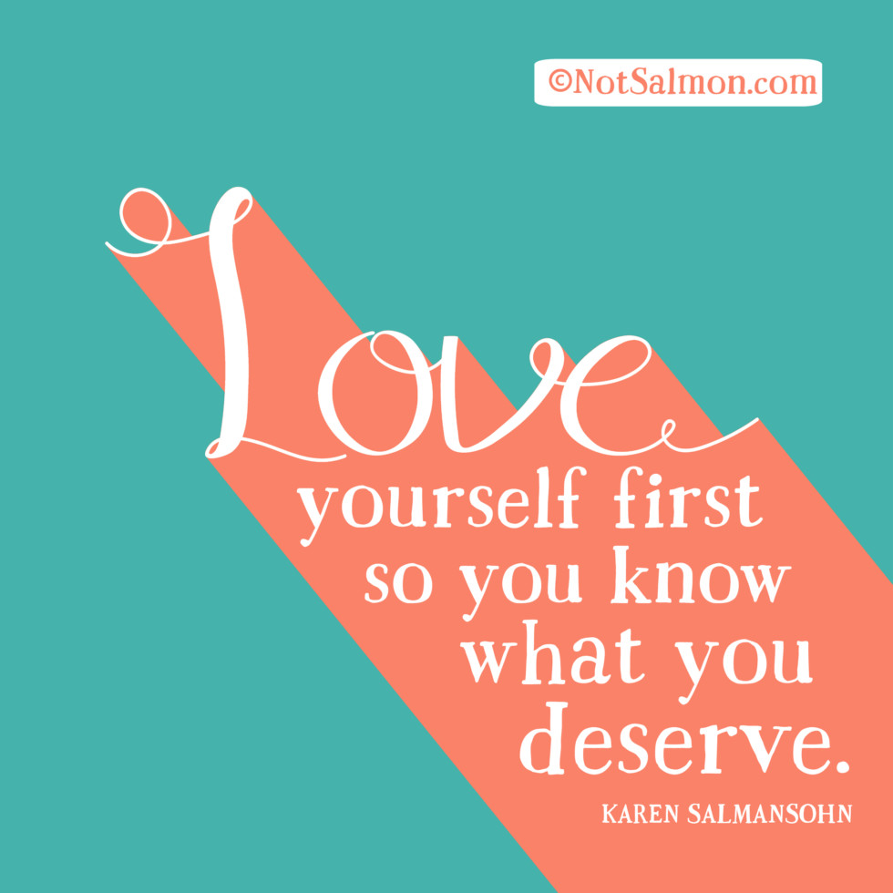 Finding New Love Quotes 7 Realistic Love Quotes  Karen Salmansohn