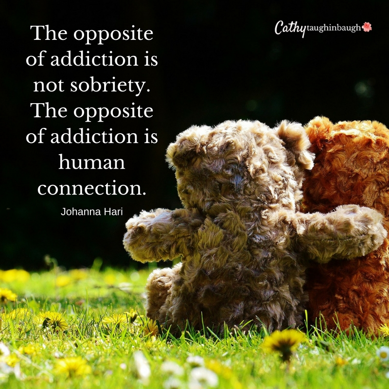 The opposite of addiction is not sobriety. The opposite of addictino is human connetion.
