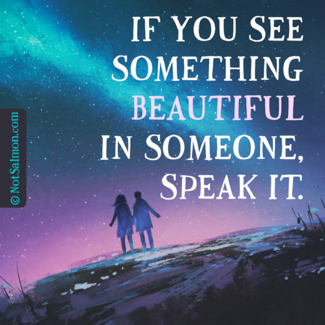 quote beautiful speak it