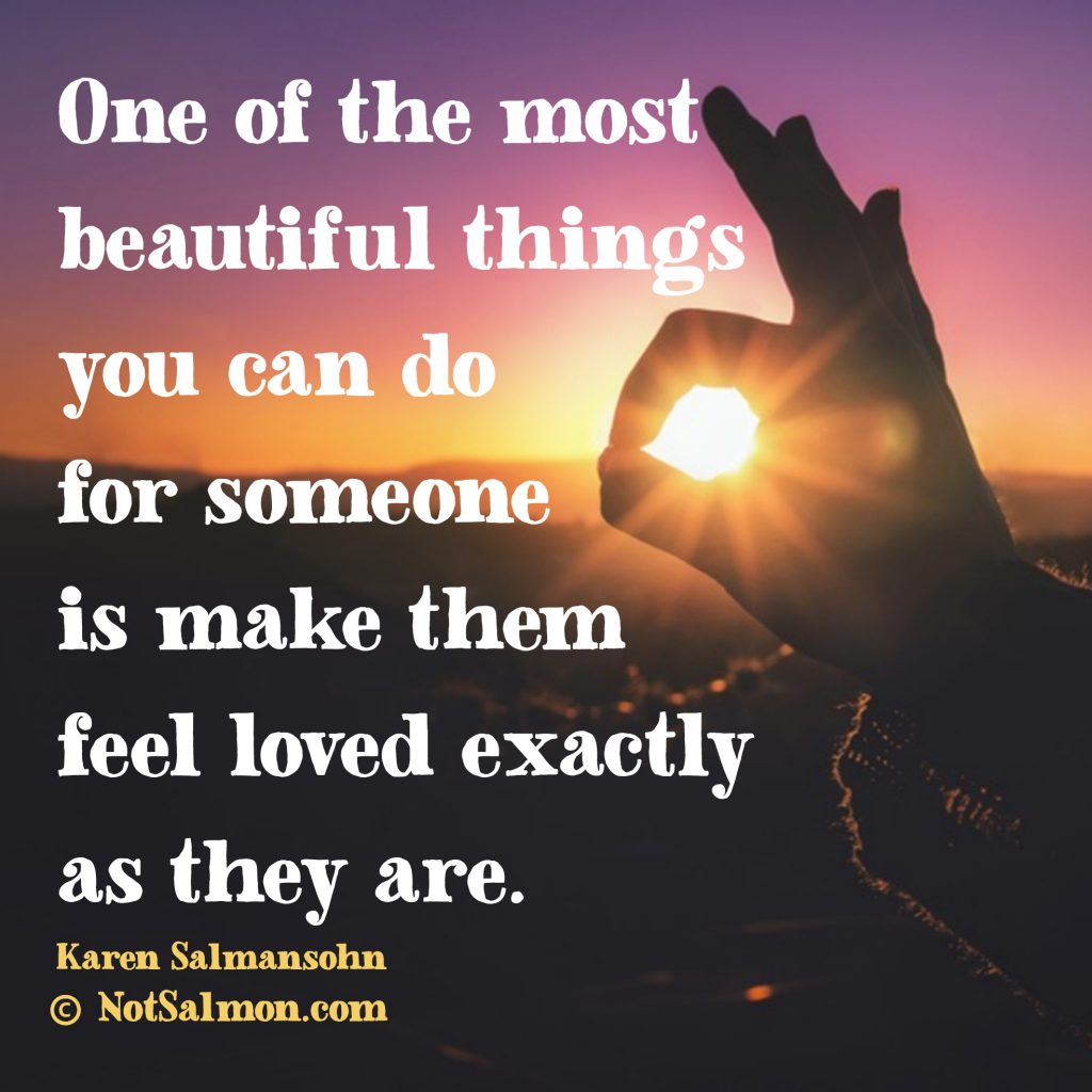 Love Quotes beautiful karen salmansohn
