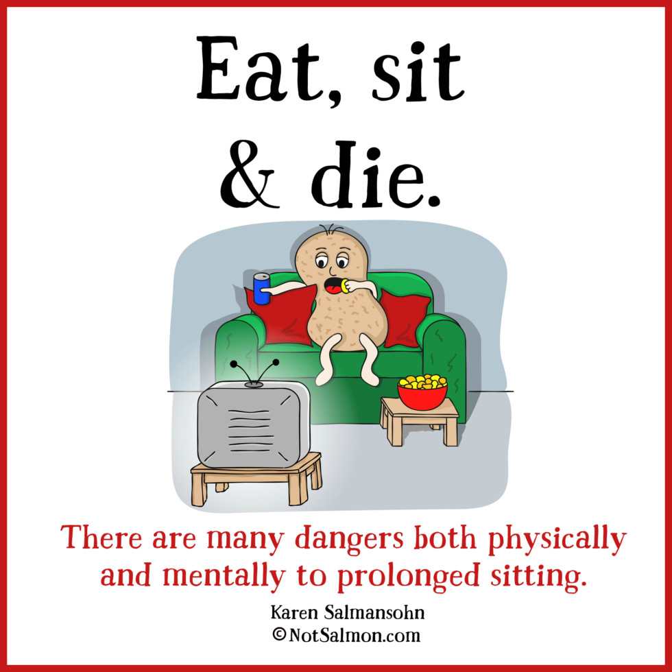 The Health Dangers of Sitting Too Much: Eat, Sit And Die