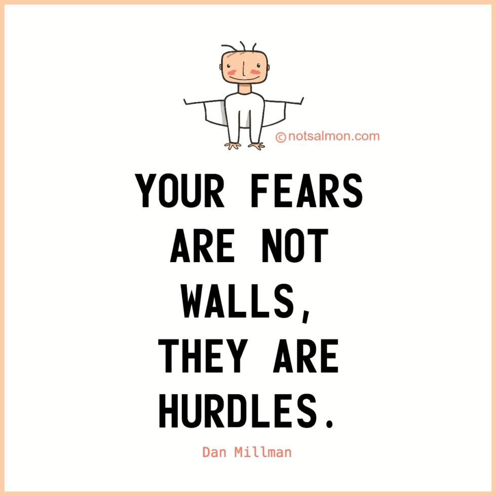 quote fears walls hurdles