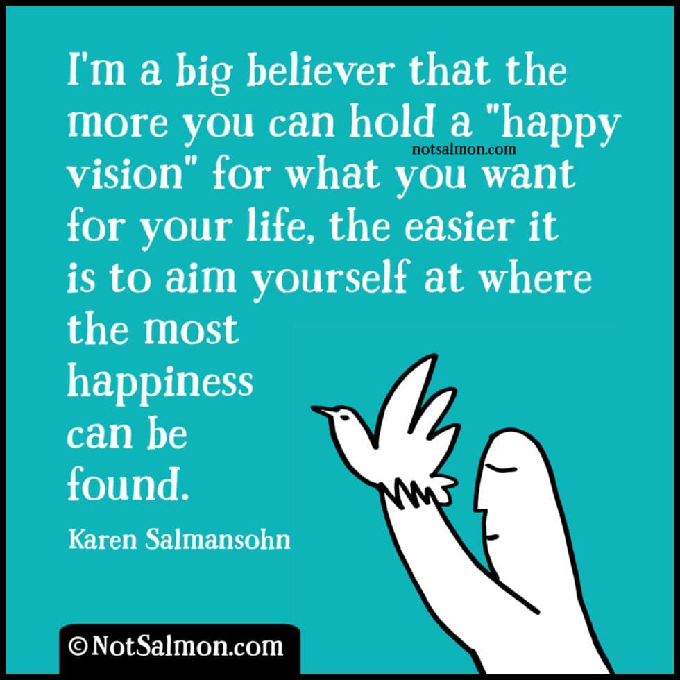uplifting quote karen salmansohnn