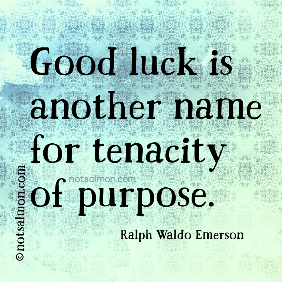 quote luck purpose ralph