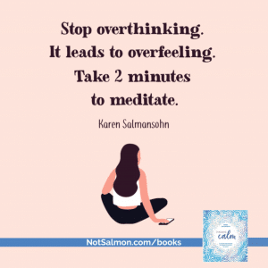 meditate with karen salmansohn's book instant calm