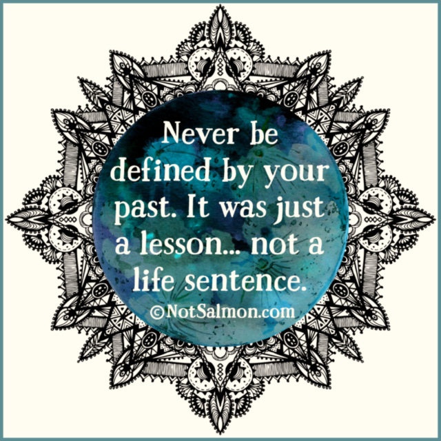 quote past lesson life sentence