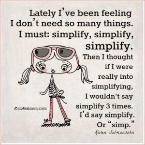 simplify quote karen salmansohn