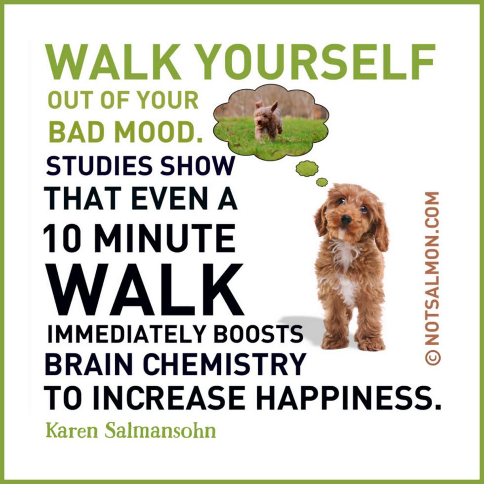 quote walk bad mood