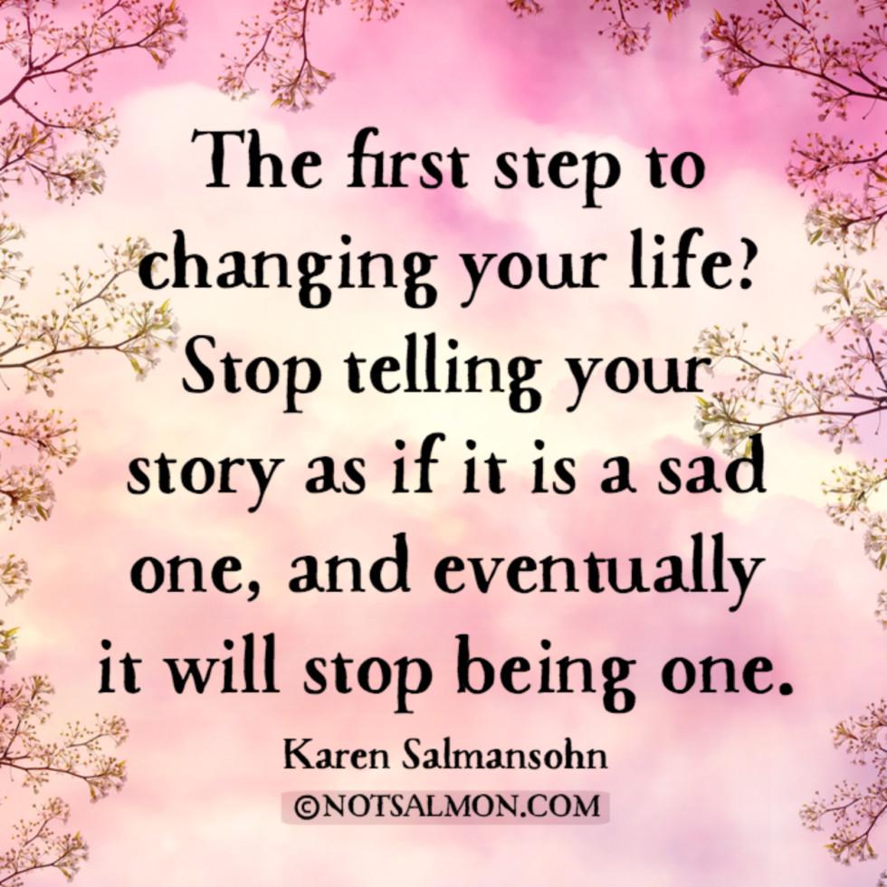 quote-sad-story-change-life