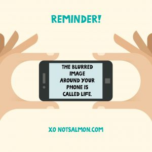 unplug from your phone and enjoy life