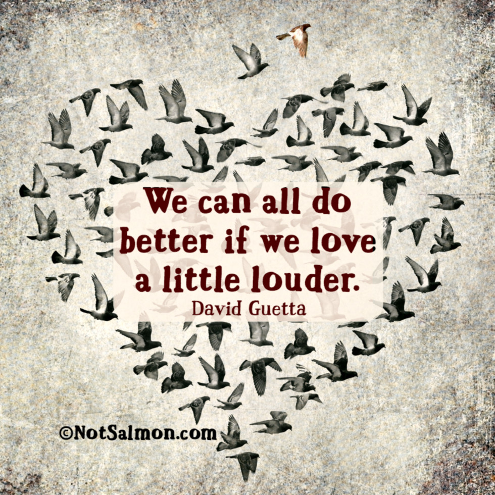 quote love little louder