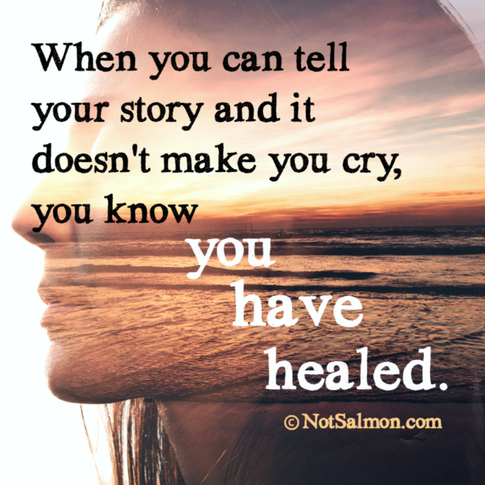 quote story cry healed