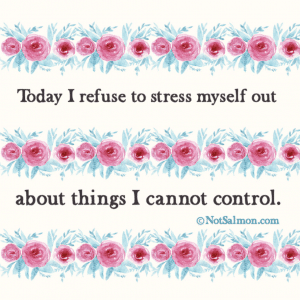 quote about refusing to stress and reclaim your power