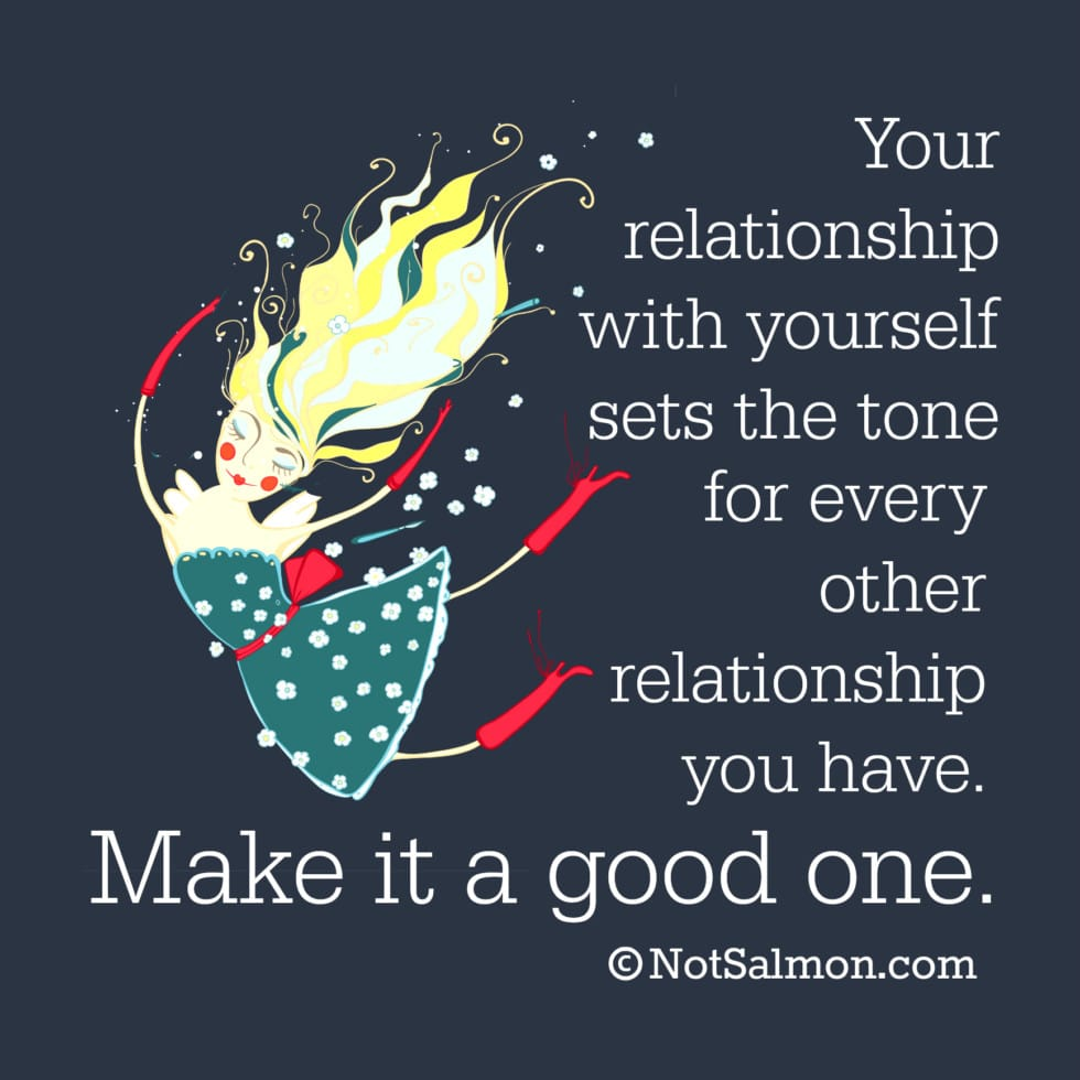 relationship with self karen salmansohn quote