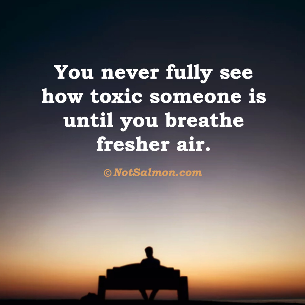 Remove Toxic People From Your Life: 10 Reminders