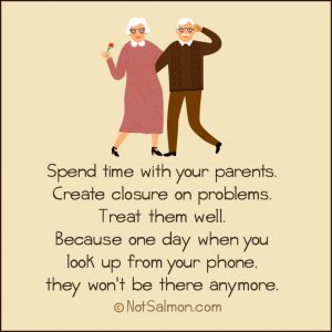 spend time with parents and get closure